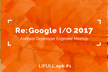 LIFULL.apk #1 - Re: Google I/O 2017